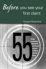 Before You See Your First Client | Howard Rosenthal |