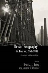 Urban Geography in America, 1950-2000 |  |
