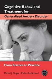 Cognitive-Behavioral Treatment for Generalized Anxiety Disor