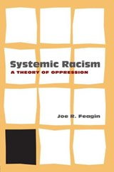 Systemic Racism | Joe R. Feagin |