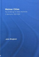 Weimar Cities | John Bingham |