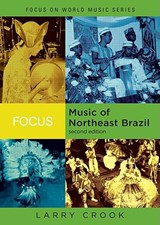 Focus, Music of Northeast Brazil | Larry Crook |