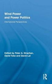 Wind Power and Power Politics