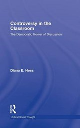 Controversy in the Classroom | Diana E. Hess |
