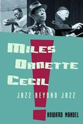 Miles, Ornette, Cecil