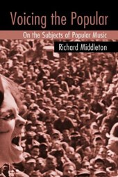 Voicing the Popular | Richard Middleton |