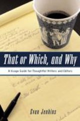 That or Which, and Why | Evan Jenkins |