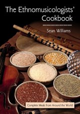 The Ethnomusicologists' Cookbook | Sean Williams |