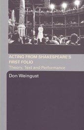 Acting Shakespeare's First Folio