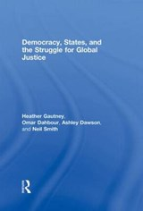 Democracy, States, and the Struggle for Social Justice | Heather Gautney |