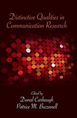 Distinctive Qualities in Communication Research |  |