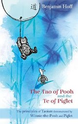 Tao of Pooh & The Te of Piglet | Benjamin Hoff |