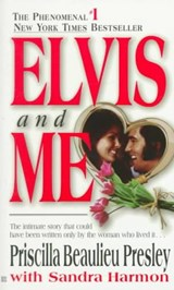 Elvis and Me | Priscilla Beaulieu Presley |