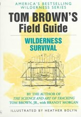 Tom Brown's Guide to Wilderness Survival | Tom Brown |