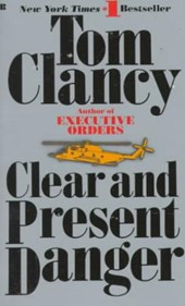 Clear and Present Danger | Tom Clancy |