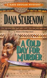A Cold Day for Murder | Dana Stabenow |