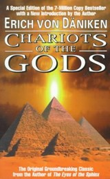 Chariots of the Gods | Erich Von Daniken |