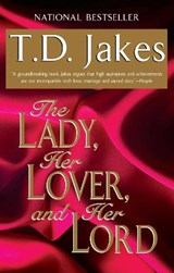 The Lady, Her Lover, And Her Lord | T. D. Jakes |