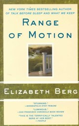 Range of Motion | Elizabeth Berg |