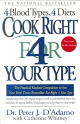 Cook Right 4 Your Type | D'adamo, Peter J. ; Whitney, Catherine |