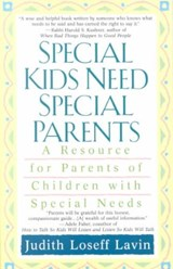 Special Kids Need Special Parents | Judith Loseff Lavin |