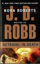 Betrayal in Death | J. D. Robb |