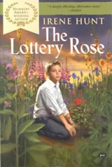 The Lottery Rose | Irene Hunt |