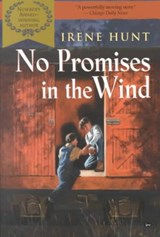 No Promises in the Wind | Irene Hunt |