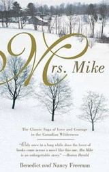 Mrs. Mike | Benedict Freedman |