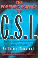 The Forensic Science of C.S.I. | Katherine Ramsland |