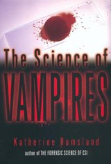 The Science of Vampires | Katherine M. Ramsland |