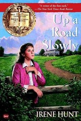 Up a Road Slowly | Irene Hunt |