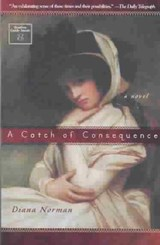 A Catch of Consequence | Diana Norman |