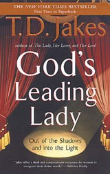 God's Leading Lady | T. D. Jakes |