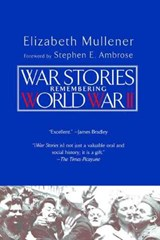War Stories | Elizabeth Mullener |