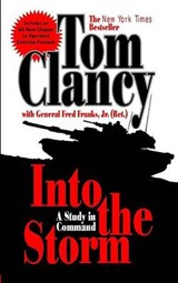 Into the Storm | Clancy, Tom ; Franks, Frederick M. |