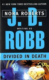 Divided in Death | J. D. Robb |
