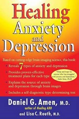 Healing Anxiety And Depression | Amen, Daniel G. ; Routh, Lisa C., M.D. |