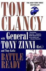 Battle Ready | Clancy, Tom ; Zinni, Tony ; Koltz, Tony |