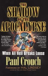 The Shadow Of The Apocalypse | Paul F. Crouch |