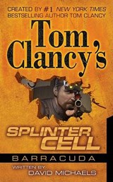Tom Clancy's Splinter Cell | Michaels, David ; Clancy, Tom |