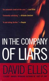 In the Company of Liars | David Ellis |