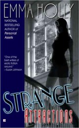 Strange Attractions | Emma Holly |
