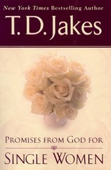 Promises From God For Single Women | T. D. Jakes |
