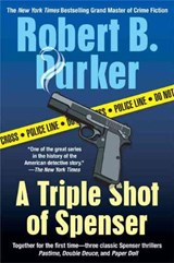 A Triple Shot of Spenser | Robert B. Parker |