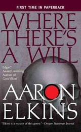 Where There's a Will | Aaron Elkins |