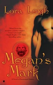Megan's Mark | Lora Leigh |