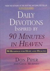 Daily Devotions Inspired by 90 Minutes in Heaven | Don Piper |
