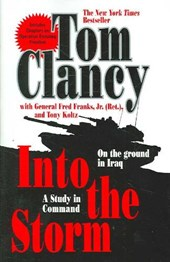 Into the Storm | Tom Clancy & JR., Fred Franks, & JR., Frederick M. Franks, & Tony Koltz |