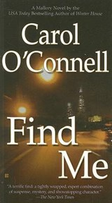Find Me | Carol O'connell |